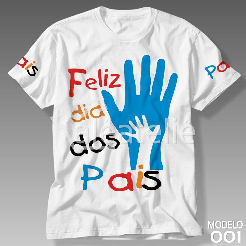 Camiseta Dia Dos Pais Personalizada Camisa Blusa Alê Art Designer