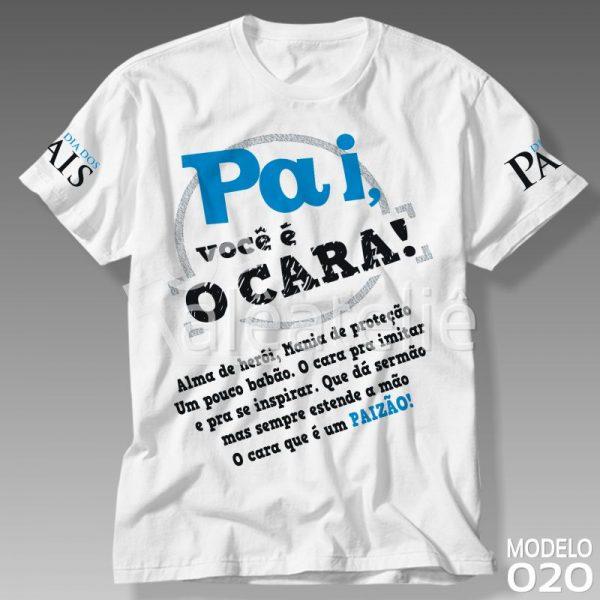 Camiseta Pai Você é o Cara